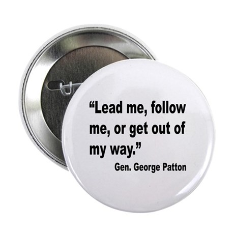 """Patton Lead Follow Quote 2.25"""" Button (10 pack)"""