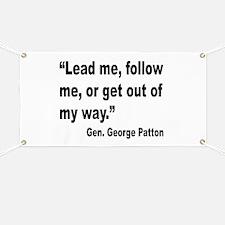 Patton Lead Follow Quote Banner