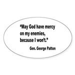 Patton God Have Mercy Quote Oval Sticker (10 pk)