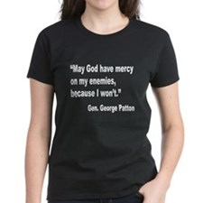Patton God Have Mercy Quote (Front) Tee