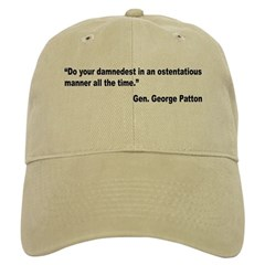 Patton Damnedest Quote Baseball Cap