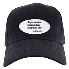 Patton Damnedest Quote Baseball Hat
