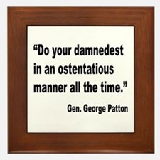 Patton Damnedest Quote Framed Tile