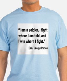 Patton Soldier Fight Quote T-Shirt