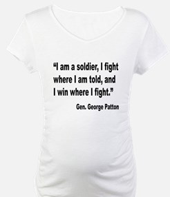 Patton Soldier Fight Quote Shirt