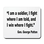 Patton Soldier Fight Quote Mousepad