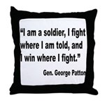 Patton Soldier Fight Quote Throw Pillow