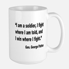 Patton Soldier Fight Quote Large Mug