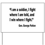 Patton Soldier Fight Quote Yard Sign