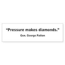Patton Pressure Makes Diamonds Quote Bumper Sticker