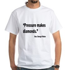 Patton Pressure Makes Diamonds Quote (Front) Shirt