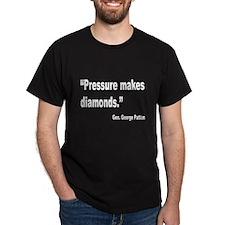 Patton Pressure Makes Diamonds Quote (Front) T-Shirt