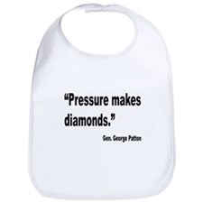 Patton Pressure Makes Diamonds Quote Bib