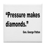 Patton Pressure Makes Diamonds Quote Tile Coaster