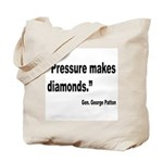 Patton Pressure Makes Diamonds Quote Tote Bag