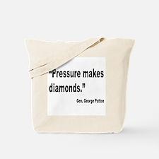 Patton Pressure Makes Diamonds Quote Tote Bag