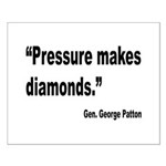 Patton Pressure Makes Diamonds Quote Small Poster