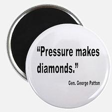 """Patton Pressure Makes Diamonds Quote 2.25"""" Magnet"""