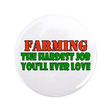 """Farming..... 3.5"""" Button"""