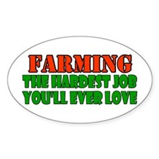 Farming..... Oval Decal