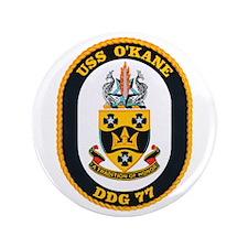 "USS O'Kane DDG-77 3.5"" Button"