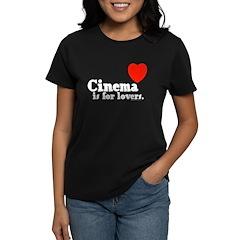 Cinema is for Lovers Tee