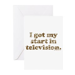 I Got My Start in Television Greeting Cards (Pk of