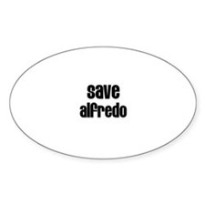 Save Alfredo Oval Decal