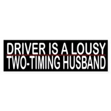Driver Is A Lousy Two-Timing Husband