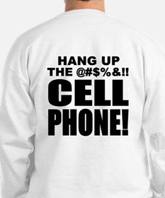 Sweatshirt - Hang Up The Cell Phone