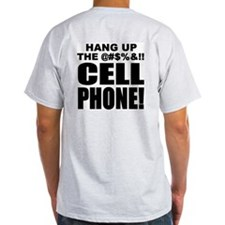 T-Shirt - Hang Up The Cell Phone