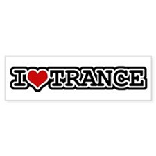 I Love Trance Bumper Bumper Sticker
