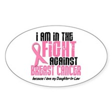 In The Fight 1 BC (Daughter-In-Law) Oval Decal