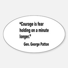 Patton Courage Fear Quote Oval Decal