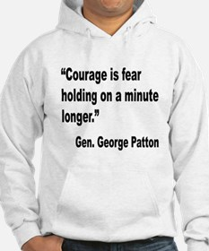 Patton Courage Fear Quote Hoodie