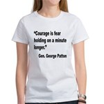 Patton Courage Fear Quote (Front) Women's T-Shirt