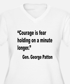 Patton Courage Fear Quote T-Shirt