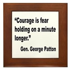 Patton Courage Fear Quote Framed Tile