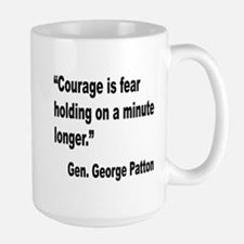 Patton Courage Fear Quote Large Mug