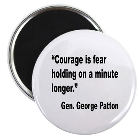 Patton Courage Fear Quote Magnet