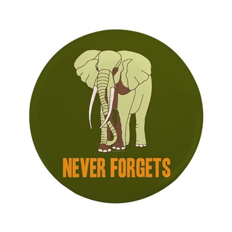 """Never Forgets 3.5"""" Button"""