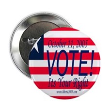 "Get Out the Vote Liberia 2.25"" Button (100 pack)"