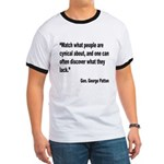 Patton Cynical People Quote (Front) Ringer T