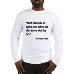 Patton Cynical People Quote (Front) Long Sleeve T-