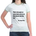 Patton Cynical People Quote (Front) Jr. Ringer T-S