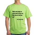 Patton Cynical People Quote (Front) Green T-Shirt