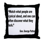 Patton Cynical People Quote Throw Pillow