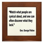 Patton Cynical People Quote Framed Tile