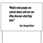 Patton Cynical People Quote Yard Sign