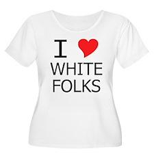 I Heart White Folks T-Shirt